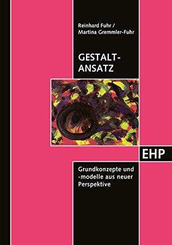 9783926176646: Gestalt-Ansatz: Grundkonzepte und -modelle aus neuer Perspektive