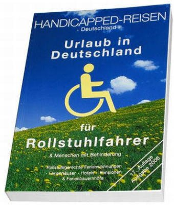 9783926191274: Handicapped-Reisen Deutschland. Ausgabe 2006