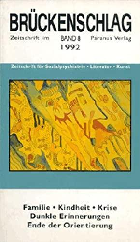 Brückenschlag. Zeitschrift für Sozialpsychiatrie, Literatur, Kunst /