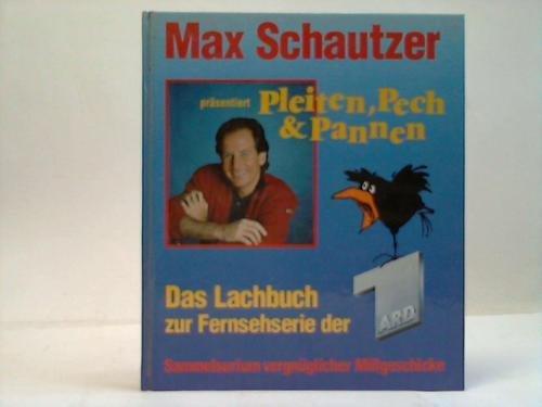 9783926224101: Pleiten, Pech Pannen. Das Lachbuch zur Fernsehserie der ARD