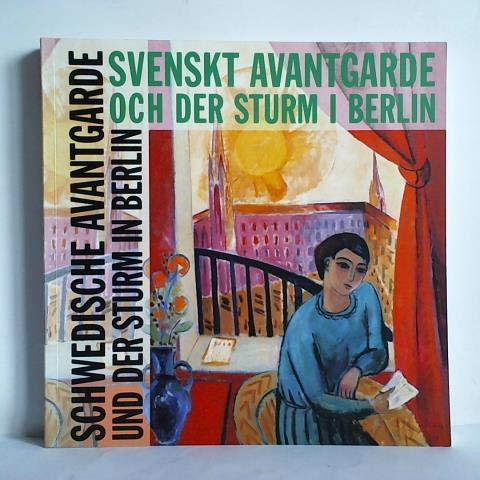 Svenskt Avantgarde och Der Sturm i Berlin.: Ausstellungskatalog