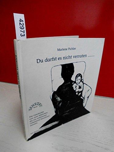 9783926255716: Du darfst es nicht verraten ... (Livre en allemand)