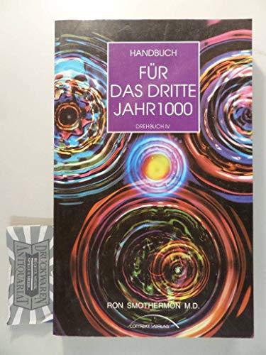 9783926257093: Handbuch für das 3. Jahrtausend.
