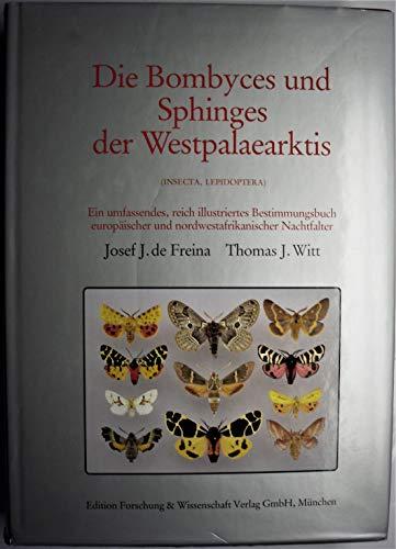 9783926285003: Die Bombyces und Sphinges der Westpalaerktis: (Insecta, Lepidoptera)