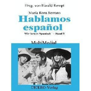 9783926292346: Hablamos espanol: Wir lernen Spanisch Band 1