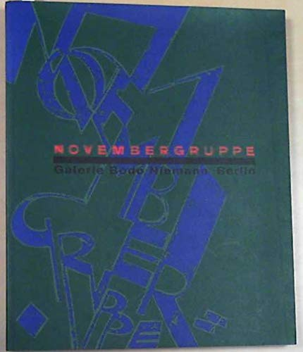 9783926298218: Novembergruppe, Galerie Bodo Niemann, Berlin (German Edition)