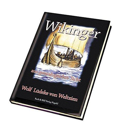 Wikinger: Wolf L. von Weltzien