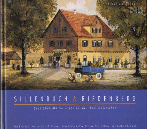 9783926369086: Sillenbuch und Riedenberg. Zwei Stadt-Dörfer erzählen aus ihrer Geschichte