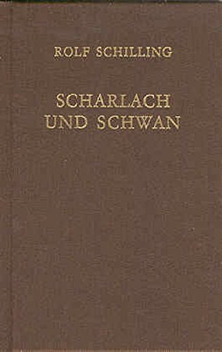 9783926370013: Scharlach und Schwan: Fr�he Gedichte und Dramen