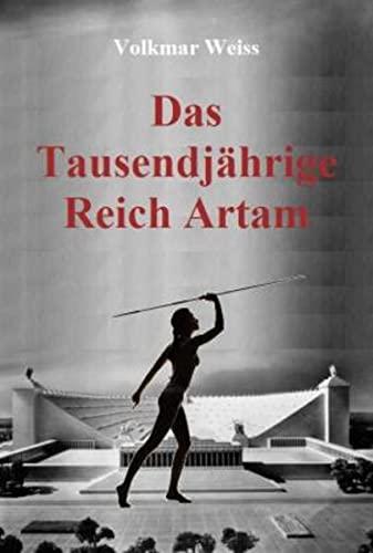9783926370457: Das Tausendjährige Reich Artam