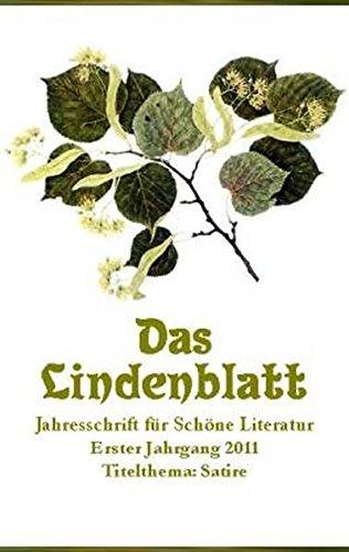 9783926370556: Das Lindenblatt. Titelthema: Satire: Jahresschrift für Schöne Literatur
