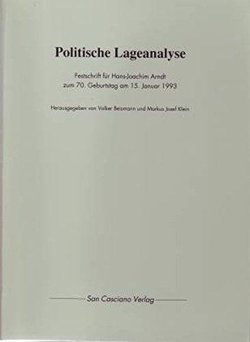 Politische Lageanalyse: Festschrift für Hans-Joachim Arndt zum: Hans-Joachim Arndt (Autor),