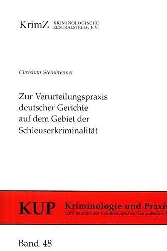 9783926371690: Zur Verurteilungspraxis deutscher Gerichte auf dem Gebiet der Schleuserkriminalität (Livre en allemand)