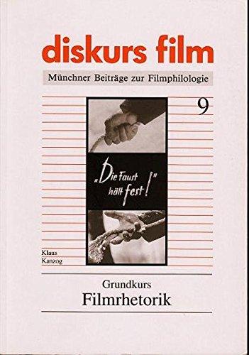 9783926372093: Grundkurs Filmrhetorik (Diskurs Film)