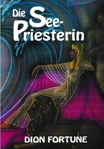 Die Seepriesterin. (3926374128) by Dion Fortune