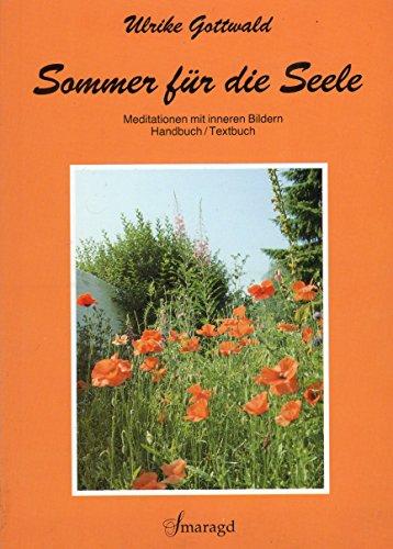 9783926374288: Sommer f�r die Seele. Meditationen mit inneren Bildern