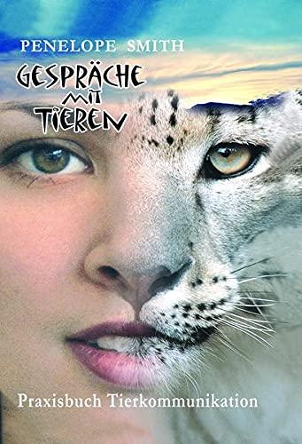 9783926388698: Gespräche mit Tieren: Praktische Tierkommunikation