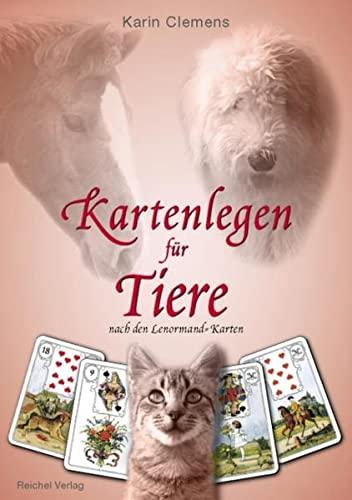 9783926388889: Kartenlegen für Tiere: Nach den Lenormand-Karten