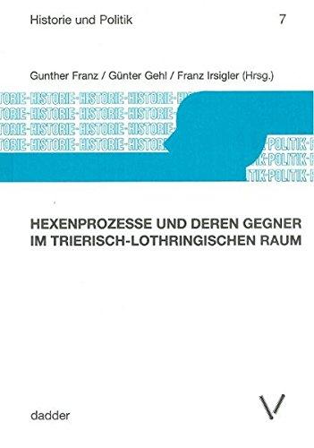 Hexenprozesse und deren Gegner im trierisch-lothringischen Raum: Gunther Franz