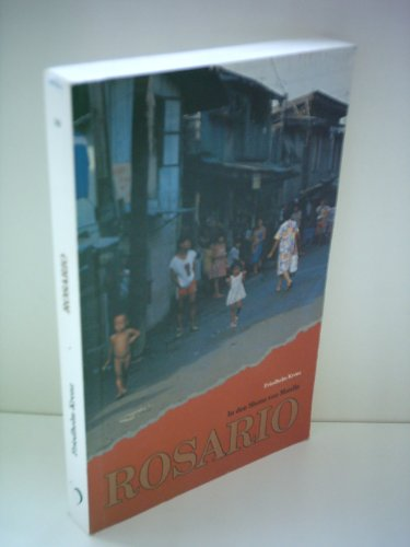 9783926417077: Rosario. In den Slums von Manila