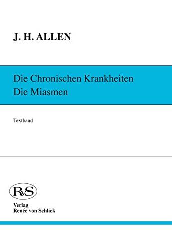 9783926428004: Die chronischen Krankheiten. Die Miasmen / Psora und Sykose: Textband