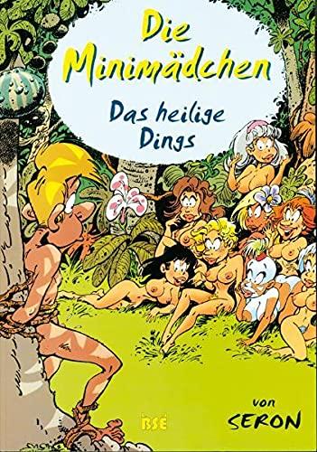 Die Minimädchen, Bd.1, Das heilige Dings: Seron, Pierre