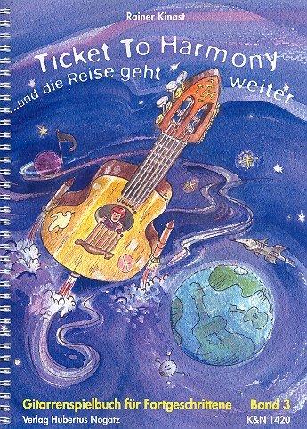 Ticket to Harmony Band 3 : für Gitarre: Rainer Kinast