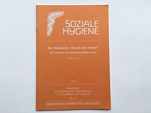 9783926444165: Der Störenfried - Warum stört Frieder?: Zum Verständnis des entwicklungsauffälligen Kindes (Livre en allemand)