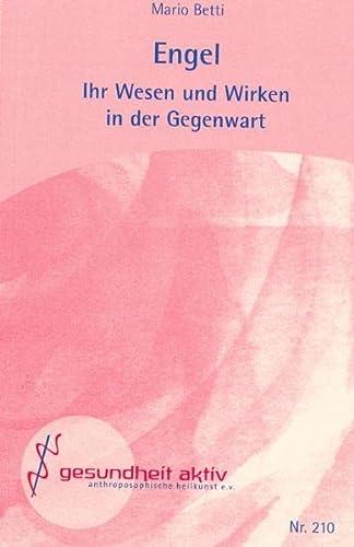 9783926444295: Engel: Ihr Wesen und Wirken in der Gegenwart
