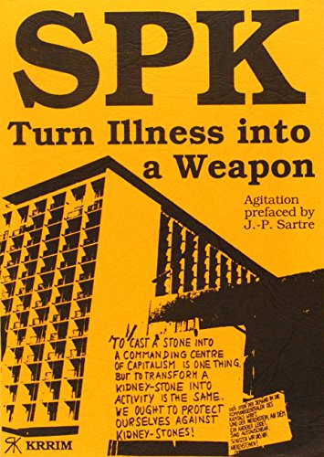 SPK: Turn Illness into a Weapon: Dr. Huber Wolfgang
