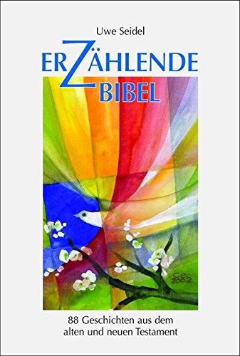 9783926512505: Erz�hlende Bibel: 88 Geschichten aus dem alten und neuen Testament