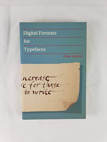 Digital Formats for Typefaces: Karow, Peter