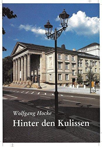 9783926523419: Hinter den Kulissen: Sechsunddreissig Jahre am Meininger Theater (German Edition)