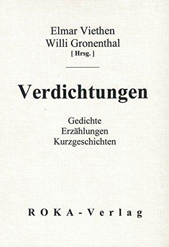 9783926525970: Verdichtungen. Gedichte, Erzählungen, Kurzgeschichten