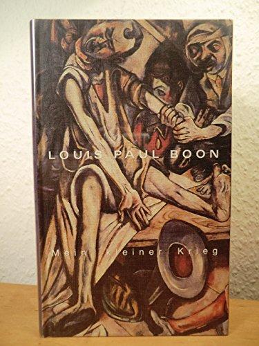 Mein kleiner Krieg: Louis Paul Boon