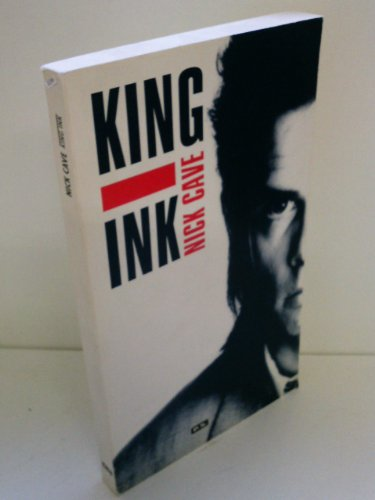 King Ink. Songtexte: Cave, Nick