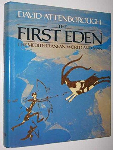 9783926537041: The First Eden. The Mediterranean World and Man