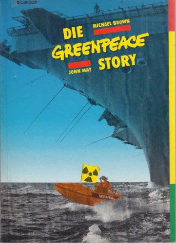 9783926537126: Die Greenpeace Story