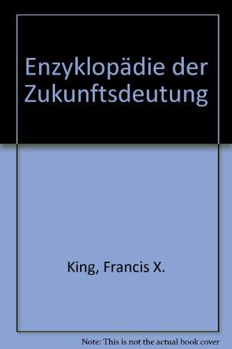 9783926537195: Enzyklop�die der Zukunftsdeutung