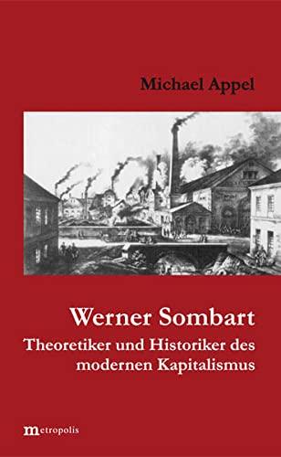 9783926570499: Werner Sombart. Historiker und Theoretiker des modernen Kapitalismus