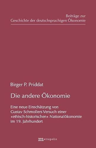 9783926570857: Die andere �konomie: Eine neue Einsch�tzung von Gustav Schmollers Versuch einer