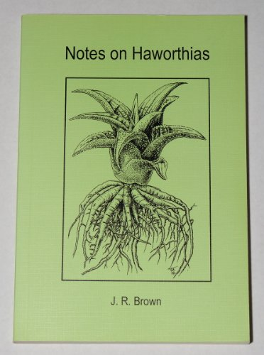 9783926573094: Notes on Haworthias
