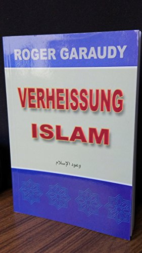 Promesses de l`Islam. Verheissung Islam.: Garaudy, Roger