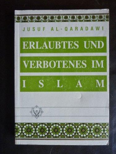 9783926575128: Erlaubtes und Verbotenes im Islam
