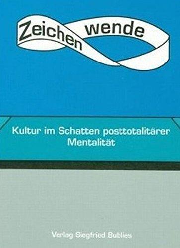 9783926584243: Zeitenwende: Kultur im Schatten posttotalit�rer Mentalit�t