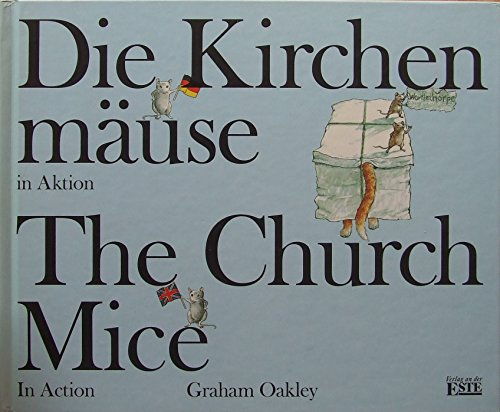 Die Kirchenmäuse in Aktion /The Church Mice in Action.