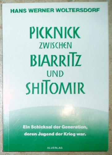 Picknick zwischen Biarritz und Shitomir , Ein: Hans Werner Woltersdorf
