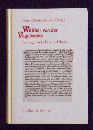 9783926712028: Walther von der Vogelweide: Beiträge zu Leben und Werk (Kulturwissenschaftliche Bibliothek) (German Edition)