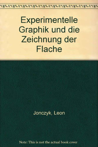 9783926722003: Experimentelle Graphik und die Zeichnung der Flache