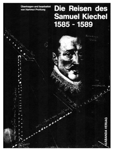 9783926724007: Die Reisen des Samuel Kiechel 1585 - 1589 (Livre en allemand)